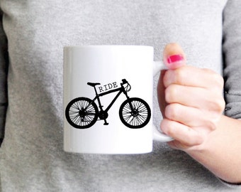Bicycle Mug - Bike Coffee Mug - Ride Coffee Mug - Ceramic Mug - Funny Mug