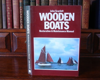 WOODEN BOATS - Restoration & Maintenance Manual