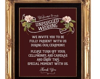 unplugged wedding sign, printable unplugged wedding sign, burgundy wedding sign, floral wedding sign, digital unplugged sign, 8x10,YOU PRINT