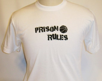 T Shirt CRAMD Prison Rules Basketball T-Shirt American Apparel Tshirt Unisex Tee Shirt Mens Womens White Sports Cool College Trendy Phrase