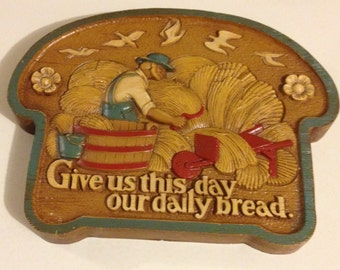 """Vintage 1970's Homco """"Give Us This Day our Daily Bread"""" Wall Hanging"""