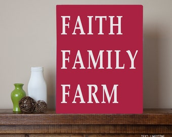 Faith Family Farm Metal Sign Wall Art Print- aluminum, custom colors, farmer sign, God, farming, agriculture