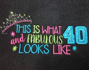 40th Birthday - Tiara - 40 and Fabulous Applique  - 3 Sizes Included - DIGITAL Embroidery DESIGN