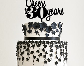 Cheers to 30 Years Cake Topper