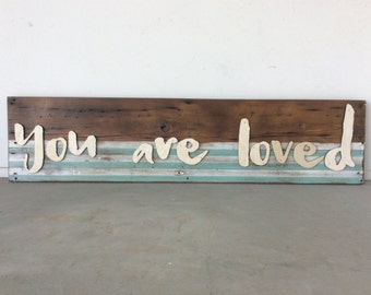 You are loved Barn Wood Wall Sign