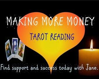 Making More Money Tarot Reading