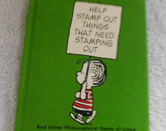 Help Stamp Out Things That Need Stamping Out by Charles M. Schultz