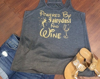 Tinkerbell, Disney Shirt Mom Tank, Disney bound, Powered by Fairy Dust and Wine,