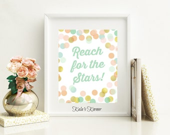 Reach For the Stars Printable Quote wall art , printable quote Decor, inspirational quote Mint and Coral Nursery  Printable Jpeg File