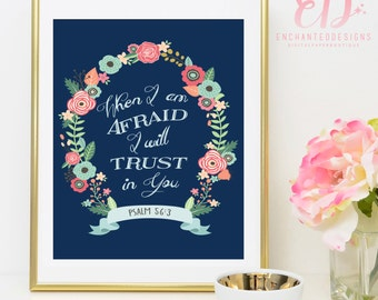 Psalm 56:3 - Bible Verse Wall Art Printable Decor -  INSTANT DOWNLOAD