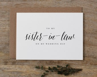 To My Sister-In-Law On My Wedding Day Card - Sister Wedding Card, To My Sister Thank You Wedding Card, Wedding Stationery,  Wedding Note, K7
