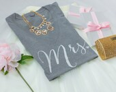 Mrs., Bride Shirt, Bride tee, Wifey Shirt, Bride to be, T-shirt, V-Neck, Gifts for Bride , Bridal Shower Gift, Bachelorette Party