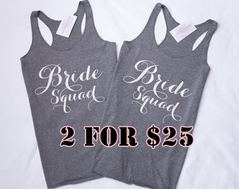 2 Tank Tops -Perfect for your Bridal Party, Bachelorette Party