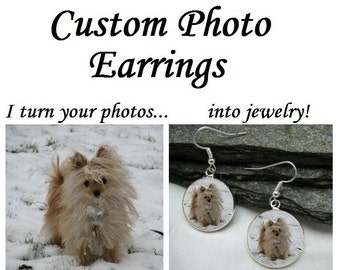 Pet Photo Earrings - any photo or text - Dangle or Stud earrings, Dog Earrings, Cat Earrings