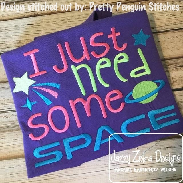 I just need some space saying embroidery design outer for Outer space design australia