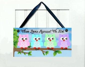 Personalized Owl/Owlet Decor, Birthday, Dad, Daddy, Grandma, Grandmother, Grandfather, Grandpa, Mamaw, Mimi, Mom, Mother, Nana, Papa, Papaw