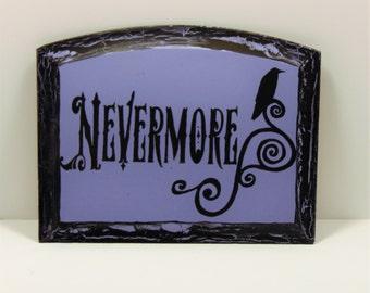 Halloween Decoration, Halloween Sign, Halloween Decor, Halloween Raven Sign, The Raven Sign, Edgar Allan Poe, Nevermore Sign, Halloween Art