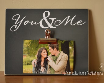 Chalkboard Look 8x10 Photo Clip Frame; You & Me; Wedding, Anniversary, Valentine's Day, Bridal Shower, Sweetheart Gift