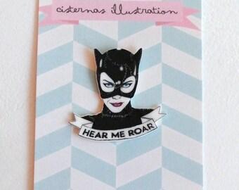 I'm Catwoman, hear me roar