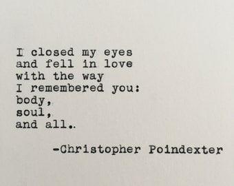 Christopher Poindexter Love Quote Typed on Typewriter - 4x6 White Cardstock
