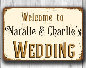 CUSTOM WEDDING SIGN, Customizable Wedding Signs, Welcome Wedding Sign, Vintage style Welcome Wedding Sign, Wedding Reception decor, Wedding