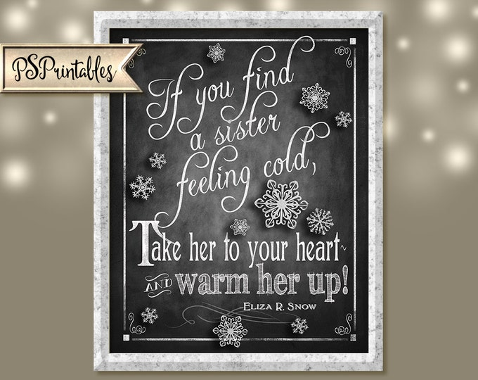 chalkboard sister/girlfriend love quote sign- sister cold take her to your heart-4 sizes - instant download digital file - gift for sister