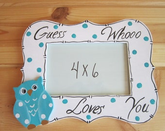 FREE SHIPPING!Guess Whooo Loves You,Photo Frame 4x6GRANDPARENTS DAY!Sept.11.Hand Painted.Gift,Wall Decor.Only Ships Within The U.S.