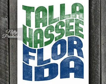 Tallahassee Print - PRINTABLE 8x10 Tallahassee Florida Poster - Tallahassee Art - Tallahassee Florida Gifts - City State Typography