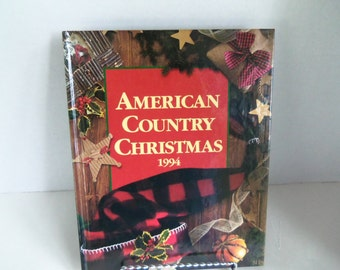 American Country Christmas 1994  Book Hardcover Crafts and Recipes by Oxmoor House