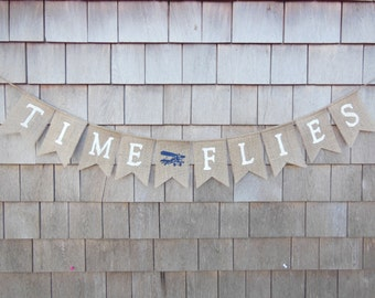 Time Flies 1st Birthday Banner, Vintage Airplane First Birthday Decor, I am One Banner, Airplane Garland Bunting, Burlap Banner, Time Flies