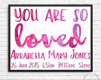 You Are So Loved Custom Watercolour Digital Nursery Print