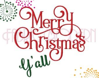 MERRY CHRISTMAS Y'ALL Machine Embroidery Design, decoration, holiday design #591