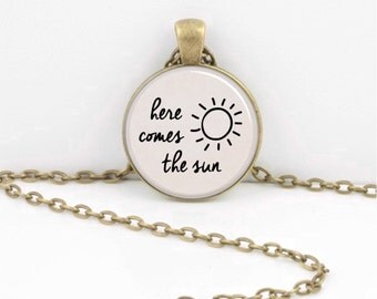 Beatles Here Comes the Sun Lyrics The Beatles Necklace or Key Ring