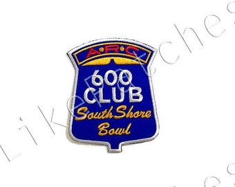 600 CLUB South Shore Bowl ARC Bowling Sport New Sew / Iron On Patch Embroidered Applique Size 7.5cm.x9.4cm.