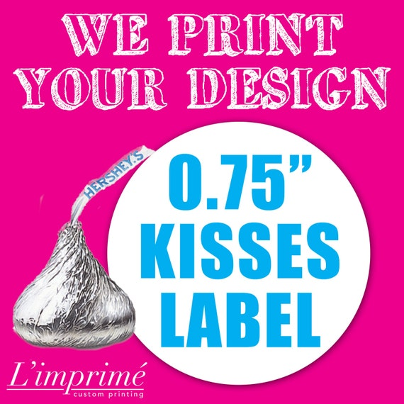 Custom Chocolate Kisses Labels - Stickers - Party Favors Labels