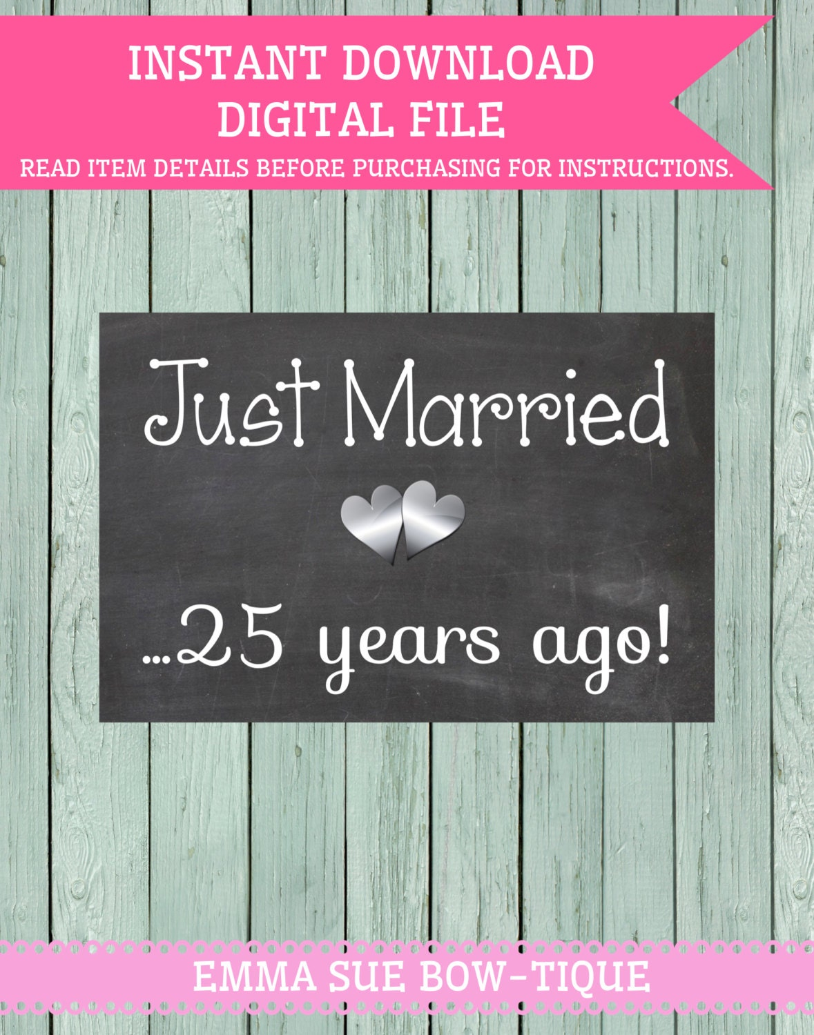 Just Married 25 Years Ago Chalkboard Digital File Vow