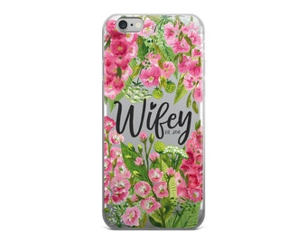 Wifey iPhone Case - Wedding iPhone Case - Custom iPhone Case - Wifey Case - iPhone 6/6s, 6 Plus/6s Plus, 7/8, 7 Plus/8 Plus, X