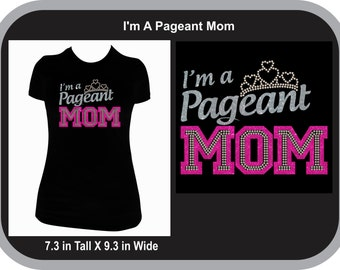 Pageant - Pageant Crown - I'm a Pageant Mom Glitz Rhinestone and Glitter T Shirt