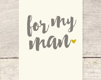 For My Man | Father's Day | Husband or Boyfriend birthday card