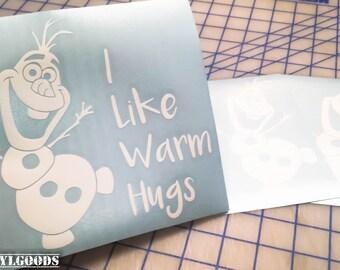 Olaf decal.. Olaf vinyl decal.. Olaf I like Warm Hugs Decal..