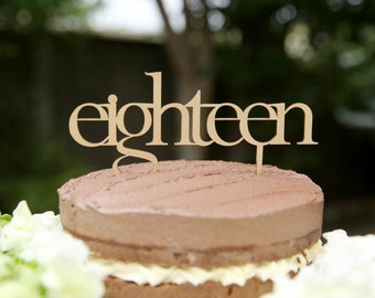 Eighteen wooden birthday cake topper for 18th birthday