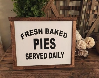 Fresh Baked Pies Custom Wood Framed Sign