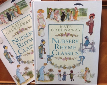 Nursery Rhyme Classics illustrated by Kate Greenway