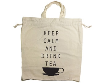 Keep Calm And Drink Tea Drawstring Cotton Tote Bag with handles black print for tea lovers