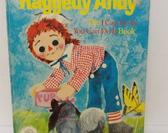 1974 Large Goden Book Bobbs Merrill Raggedy Andy The I Can Do It , You Can Do It  Book