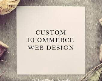 Ecommerce web design - wordpress ecommerce website design - store web design - shop web design - custom ecommerce web design - web design