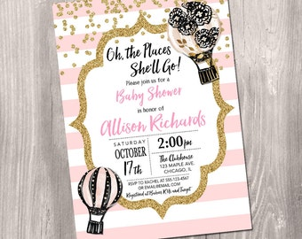 Oh the places you'll go invitation, oh the places she'll go, hot air balloon baby shower, hot air balloon invitation, Printable Invitation