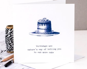Funny Birthday Card; 'Eat More Cake'; Birthday Card For Cake Lovers; Birthday Card For Bakers; Cake Card; GC196