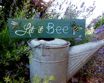 Let It BEE Bee Sign Garden Decor Pallet Art Beekeeper Bees