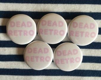 DEAD RETRO Badges